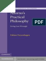 Adorno's Practical Philosophy_ Living Less - Fabian Freyenhagen.epub