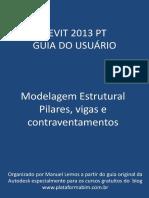 Revit 2013 Pt Modelagem Estrutural Pilares Vigas Contraventamentos