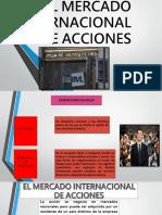 El Mercado Internacional de Acciones