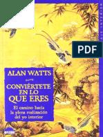 Watts Alan - Conviertete en Lo Que Eres