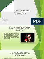 PROJETO Artes Cênicas