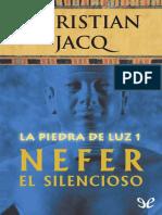 Jacq, Christian - La Piedra de Luz 01 - Nefer El Silencioso