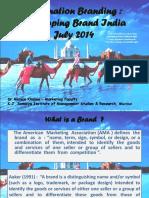 Destination Branding - Developing Brand India - July 2014