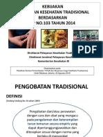 MD 1 Kebijakan Program Pelayanan Kesehatan Tradisional.ppt