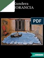 La Ignorancia Milan Kundera