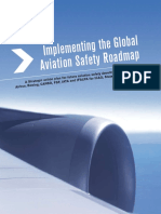 Implementing the Global Aviation Safety Roadmap.
