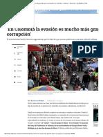 La Evasión Es Mucho Más Grande Que La Corrupción en Colombia - Sectores - Economía - ELTIEMPO