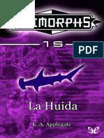 La Huida - Applegate, K. A