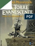 La Torre Evanescente - Michael Moorcock