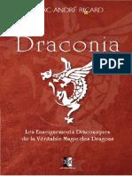 Marc André Ricard Draconia Les Enseignements Draconiques de La Véritable Magie Des Dragons