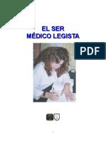El Ser Médico Legista o Forense