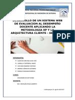 DESARROLLO DE UN SISTEMA WEB DE EVALUACION AL DESEMPEÑO DOCENTE APLICANDO LA METODOLOGIA XP Y LA ARQUITECTURA CLIENTE - SERVIDOR