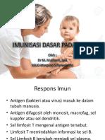 24. Skill Lab - Imunisasi Dasar Anak (dr.Mukhson) 28-12-15.pptx