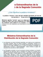 Ministros Extraordinarios de La Distribución de La Sagrada
