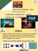 fenômenos-ondulatórios-parte 1.pptx