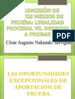 La Admisión de Nuevos Medios de Prueba Legalidad Procesal vs. Derecho a Probar - Cesar Nakazaki