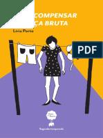 Líria Porto - Para compensar a força bruta