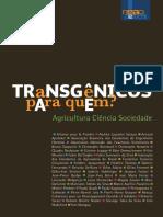 NEAD - Transg+¬nicos_para_quem