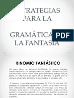 3. Estrategias Para La Gramática de La Fantasía