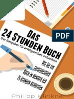 Das 24 Stunden Buch – Der Schnellste Weg Ein Buch Zu Schreiben – Wie Sie Schritt Für Schritt Ein Erfolgreiches Buch in Weniger Als 24 Stunden Schreib_nodrm
