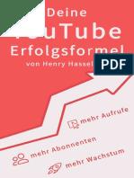 Deine YouTube-Erfolgsformel – Mehr Aufrufe, Abonnenten Und Wachstum. (German Edition)_nodrm