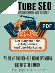 Der Ratgeber Für Erfolgreiches YouTube Marketing - Wie Sie Mit YouTube-SEO Videos Optimieren Und Auf Seite 1 Ranken – Mehr Aufrufe, Abonnenten Und Rei_nodrm