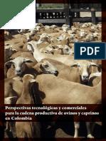 Perspectivas tecnológicas y comerciales para la cadena productiva de ovinos y caprinos en Colombia .pdf