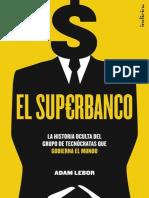 El superbanco - Adam LeBor.epub