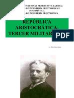 De La Repc3bablica Aristocrc3a1tica Al Tercer Militarismo