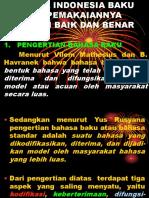Bahasa Indonesia Baku Dan Pemakaiannya Dengan b