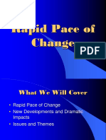 Rapid Pace of Change 2013