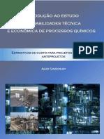 Vazzoler, A. (2017) - Estudo de Viabilidades Técnica e Econômica de Processos Químicos[1]