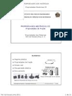 PROP 2011 - Aula3 - Propriedades Mecanicas III - Propriedades de Tracao