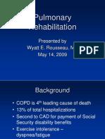 Newest Pulmonary Rehab 051409