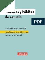 Técnicas y hábitos de estudio para obtener buenos resultados académicos en la universidad.pdf