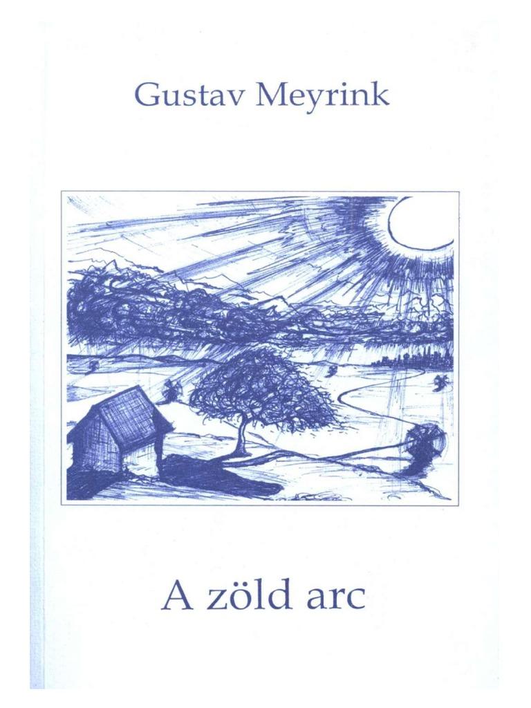 Gustav Meyrink - A Zöld Arc bfaafdf390