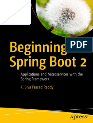Beginning Spring Boot 2 Applications and Microservices with