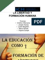 La Libertad y Formación Humana