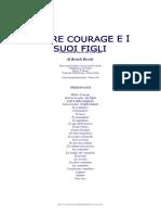 BRECHT - Madre Courage E I Suoi Figli