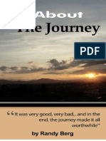 Its All About the Journey by Randy Berg