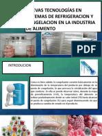 NUEVAS TECNOLOGÍAS EN SISTEMAS DE REFRIGERACION Y CONGELACION.pptx111.pptx