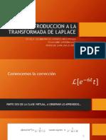 Clase Virtual Dos - Parte Dos - Introduccion a La Transformada de Laplace (1)