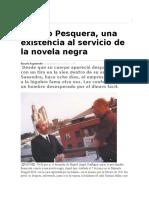 Alfredo Pesquera, Una Existencia Al Servicio de La Novela Negra
