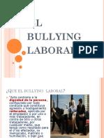 El Bullying Laboral