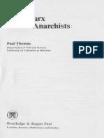 Thomas1980MarxandtheAnarchistsCOMPLETE.pdf