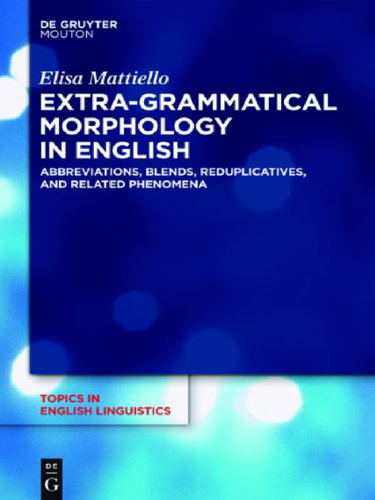 Topics in English Linguistics 82) Elisa Mattiello-Extra