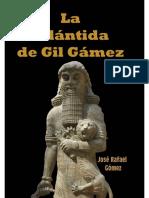 La Atlantida de Gil Gamez - Rafael Gomez