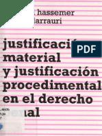 Hassemer, w. & Larrauri, e. - Justificacion Material y Justificacion Procedimental en El Derecho Penal