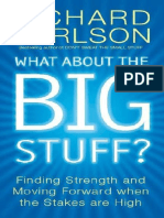 What About the Big Stuff__ Finding Strengt - Richard Carlson