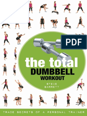 The Total Dumbbell Workout pdf | Physical Exercise